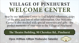 Village of Pinehurst Welcome Center